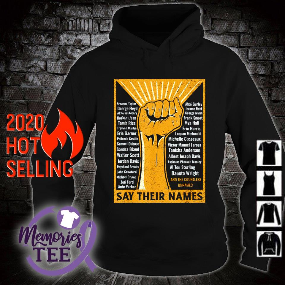 Black lives matter say their names s hoodie
