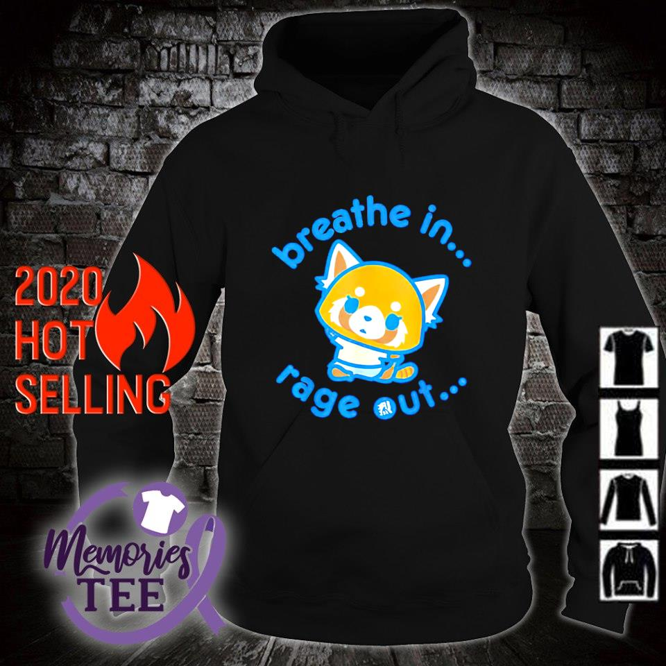 Breathe in rage out Aggretsuko s hoodie