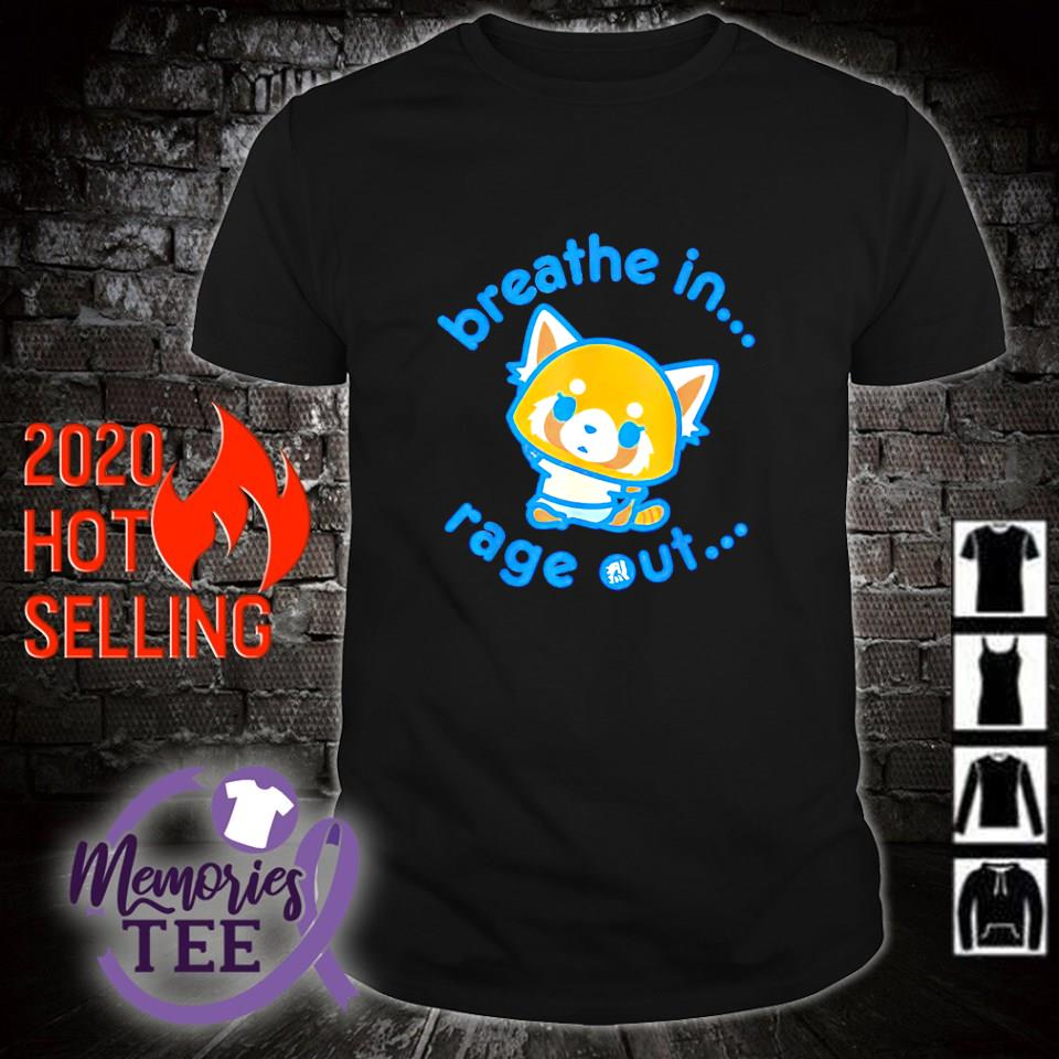 Breathe in rage out Aggretsuko shirt