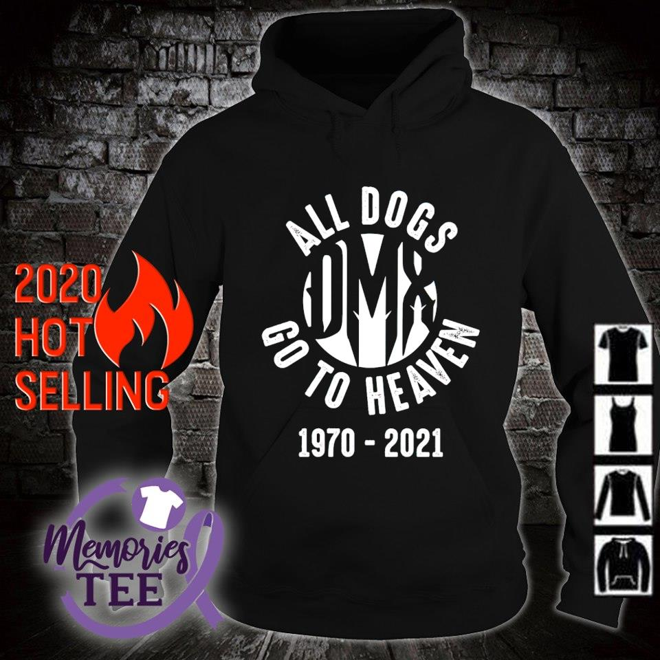 DMX 1970 2021 all dogs go to heaven s hoodie