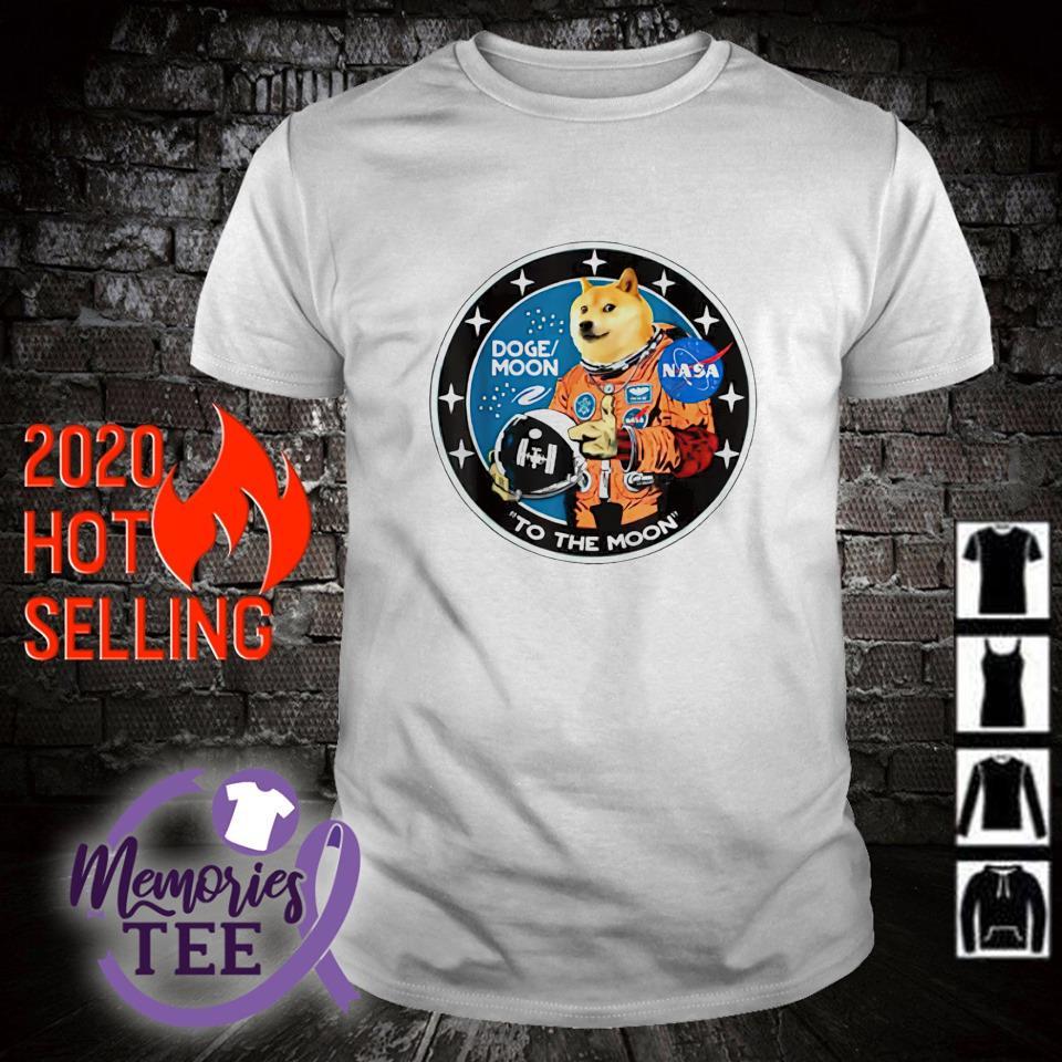 Doge Astronaut To the Moon dogemoon shirt
