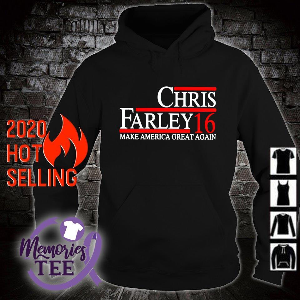 Make America great again Chris Farley 16 s hoodie