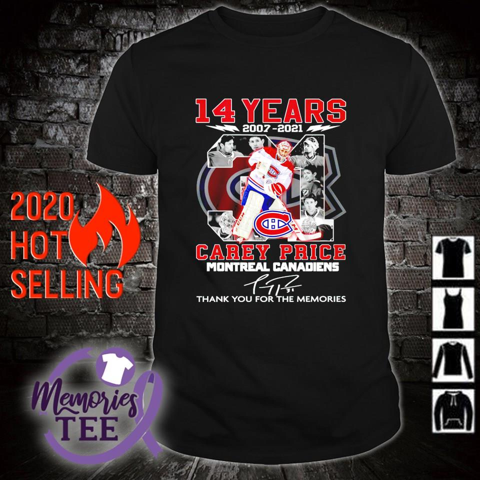 Montreal Canadiens 14 years 2007 2021 Carey Price thank you for the memories shirt