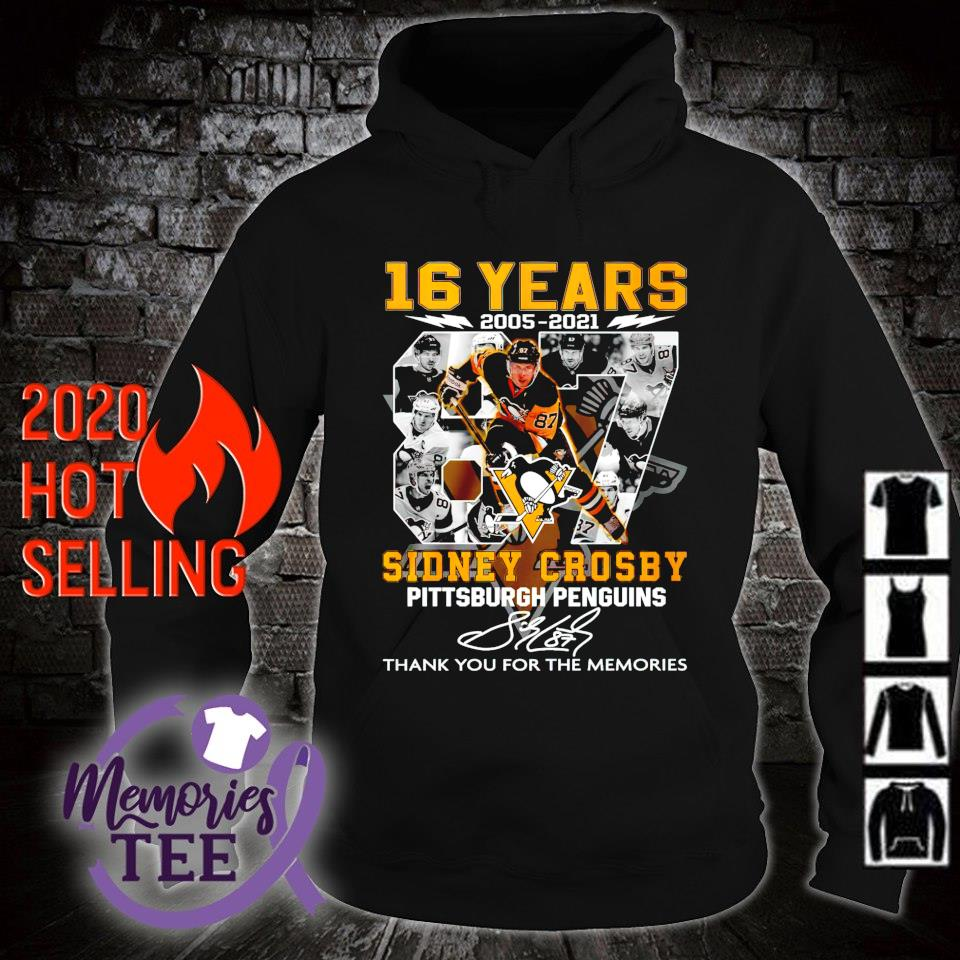 Pittsburgh Penguins 16 years 2005 2021 Sidney Crosby thank you for the memories s hoodie