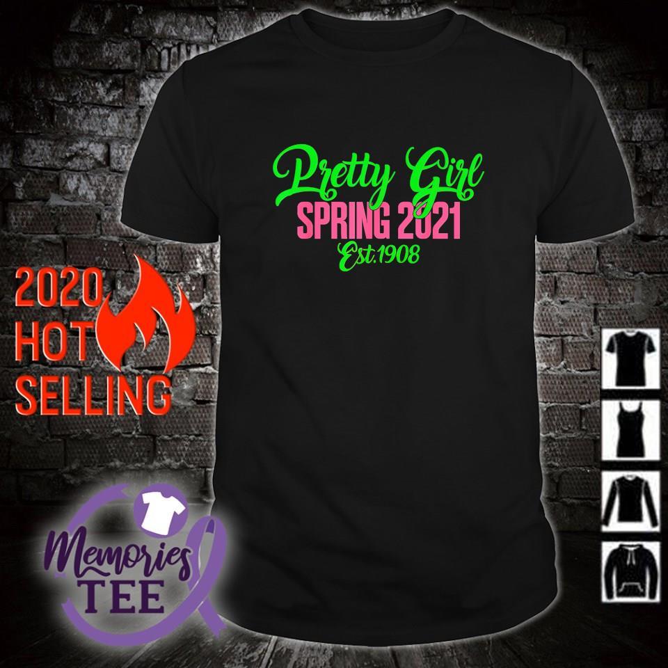 Pretty girl spring 2021 est 1908 shirt