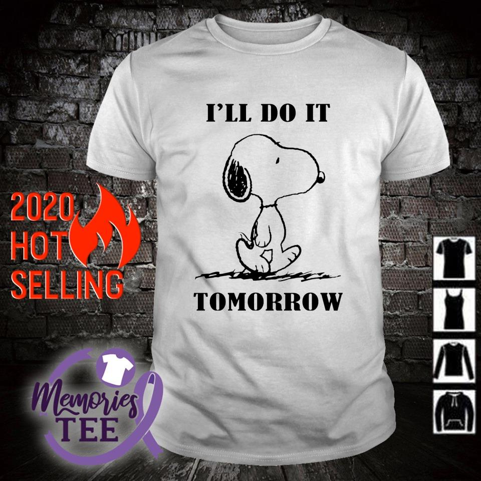 Snoopy I'll do it tomorrow shirt