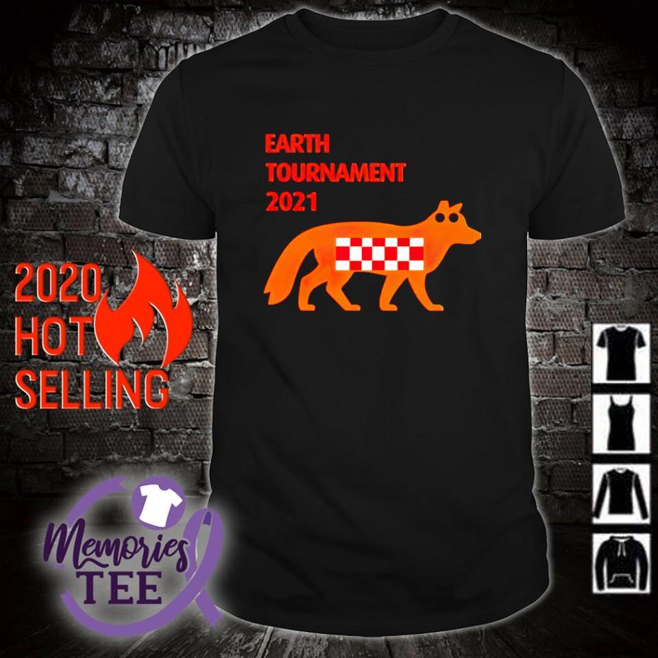 Earth tournament 2021 Fox shirt