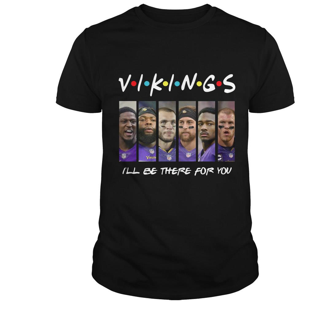 Minnesota Vikings Friends TV Show i'll be there for you shirt