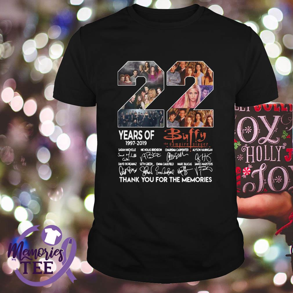 22 years of Buffy the Vampire Slayer thank you for the memories shirt