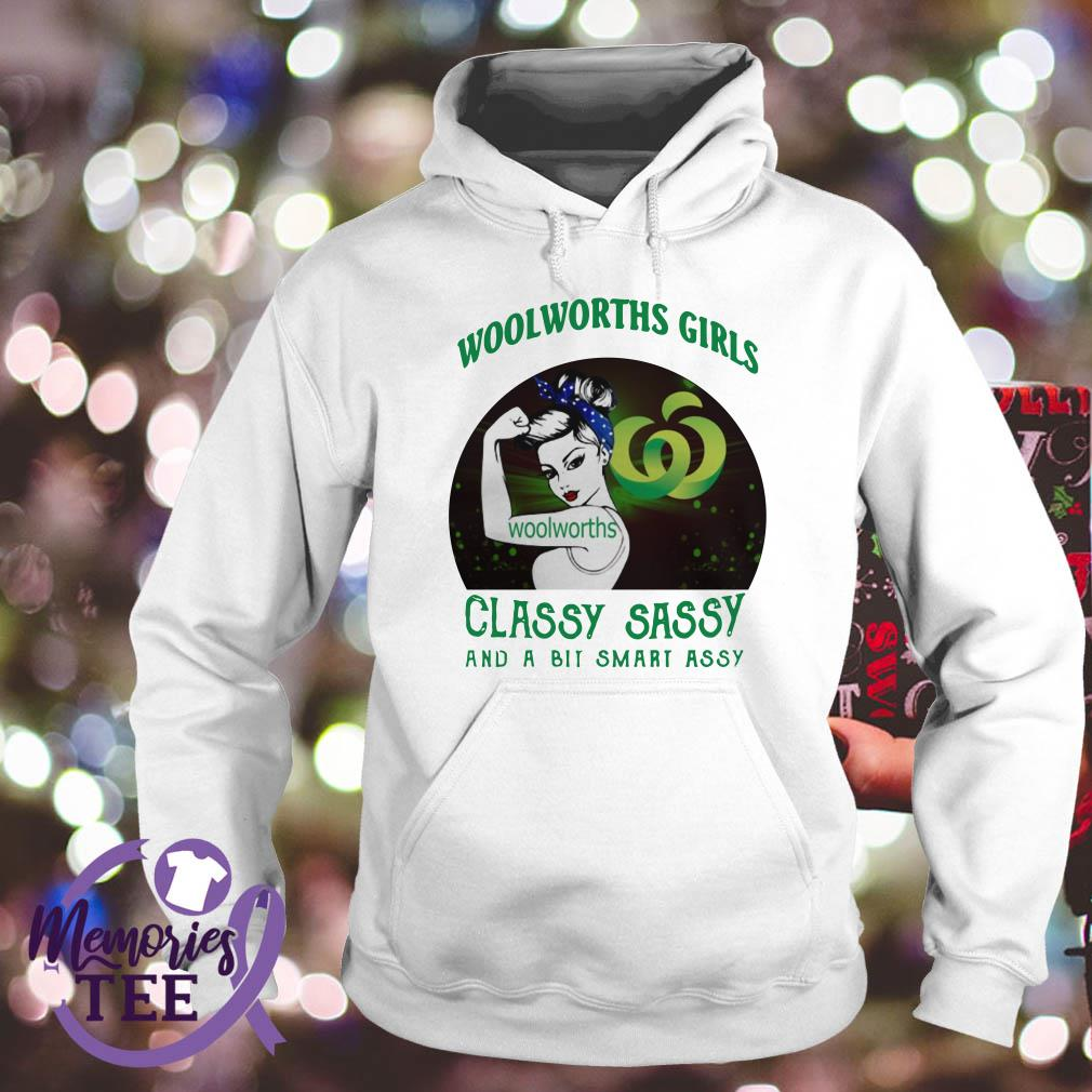 Woolworths girls classy sassy and a bit smart assy Hoodie