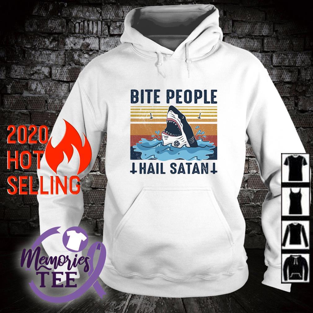 Shark bite people hail satan vintage hoodie