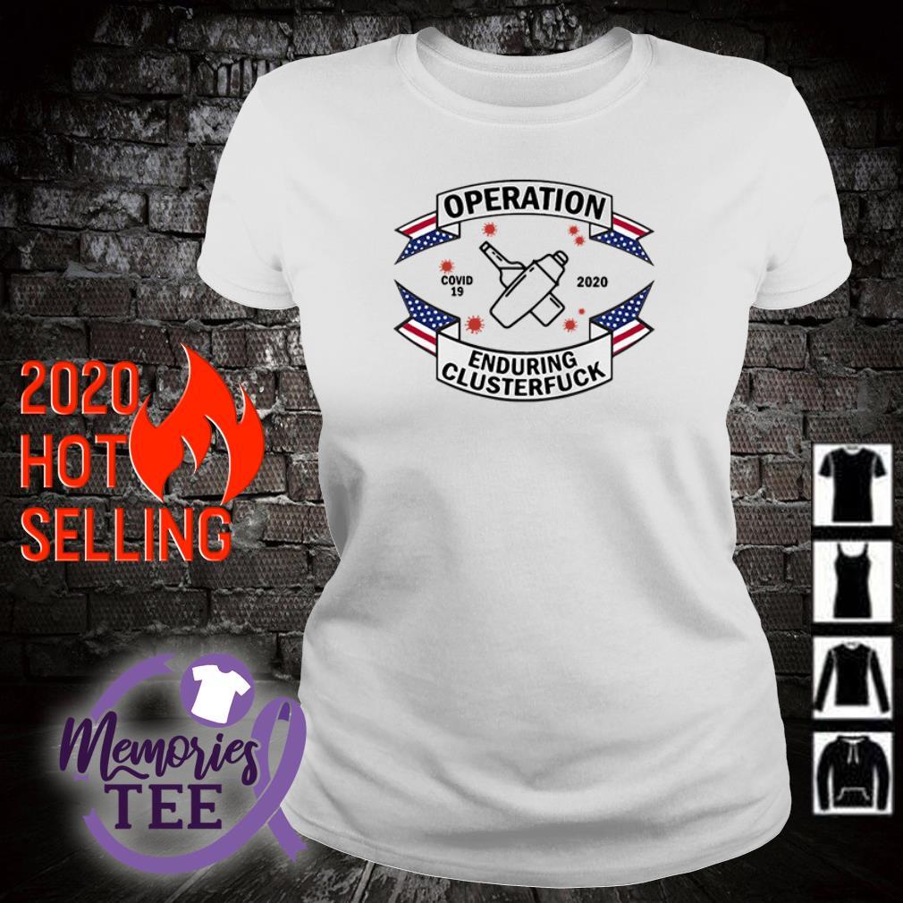 Operation covid-19 Bartender enduring clusterfuck 2020 ladies tee