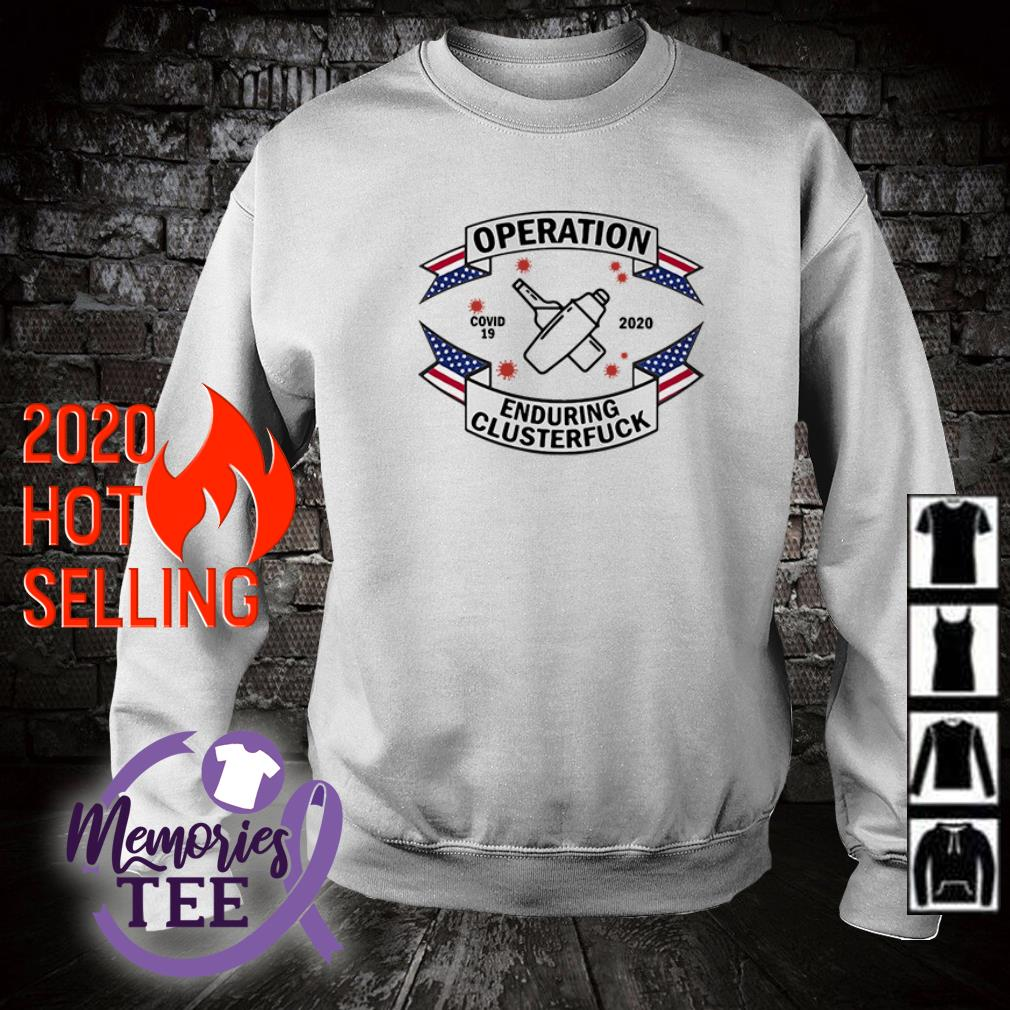 Operation covid-19 Bartender enduring clusterfuck 2020 sweater