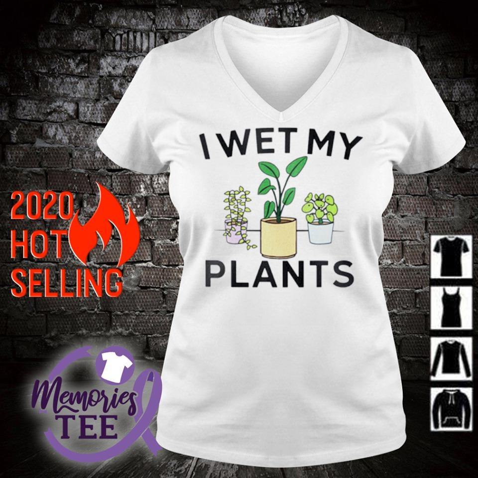 I wet my plants s v-neck t-shirt