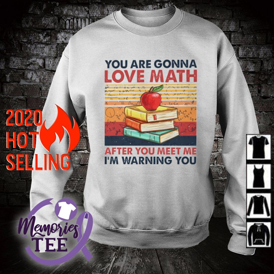 You are gonna love math after you meet me I'm warning you vintage s sweater