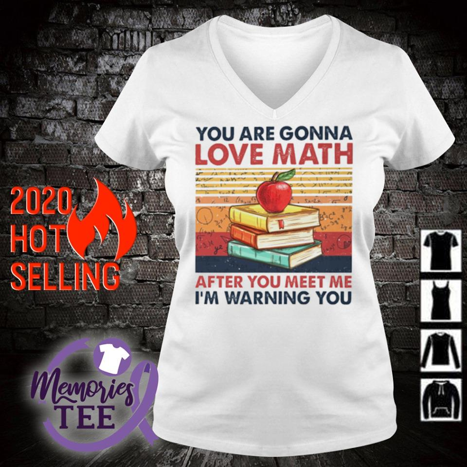 You are gonna love math after you meet me I'm warning you vintage s v-neck t-shirt