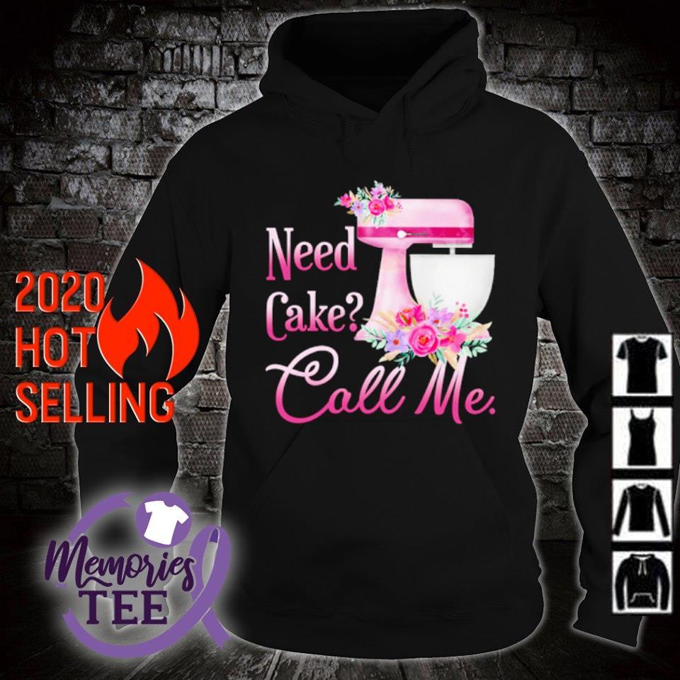Baking Need cake call me s hoodie