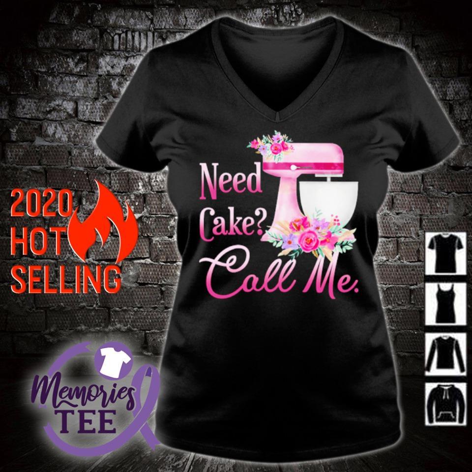 Baking Need cake call me s v-neck t-shirt