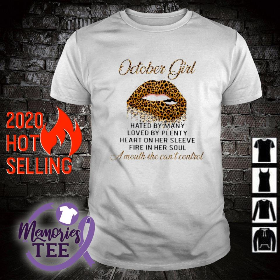 Lips Leopard October Girl a mouth she can't control shirt
