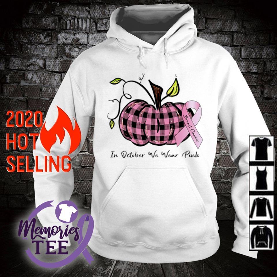 Pumpkin Breast Cancer in October we wear Pink s hoodie