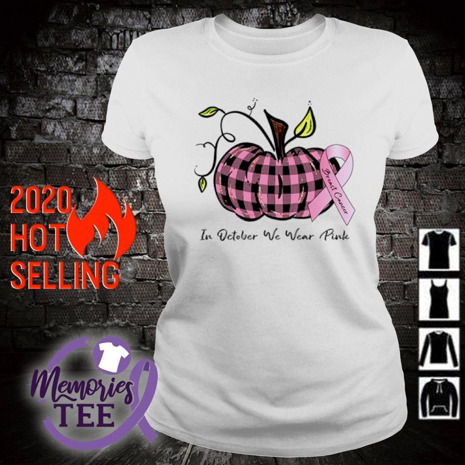 Pumpkin Breast Cancer in October we wear Pink s ladies-tee