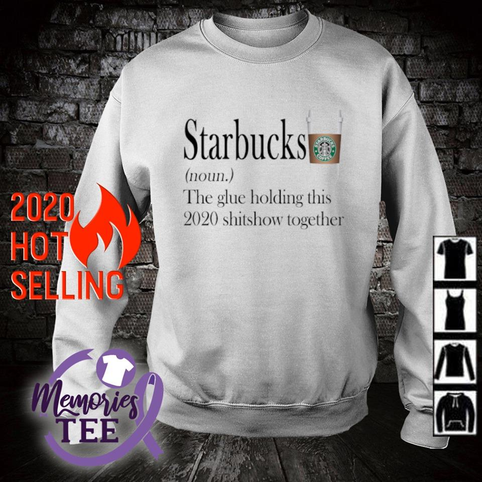 Starbucks the glue holding this 2020 shitshow together s sweater