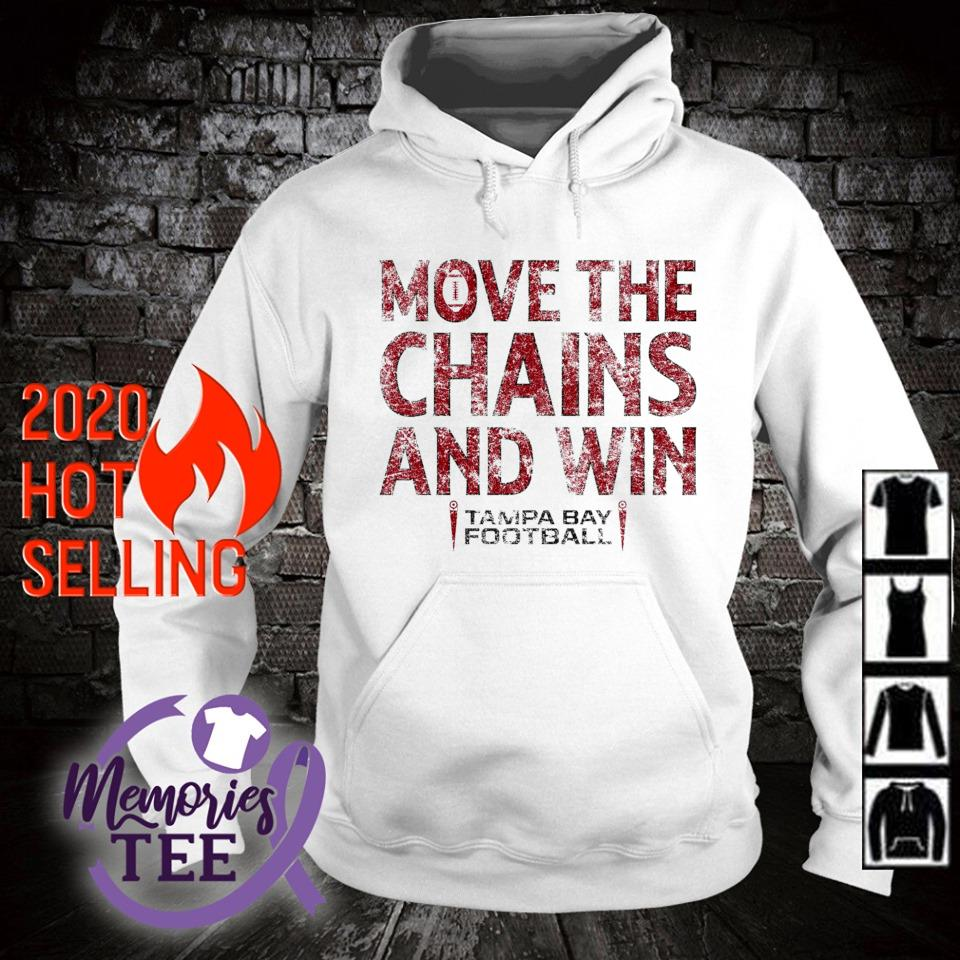 Move the chains and win Buccaneers s hoodie