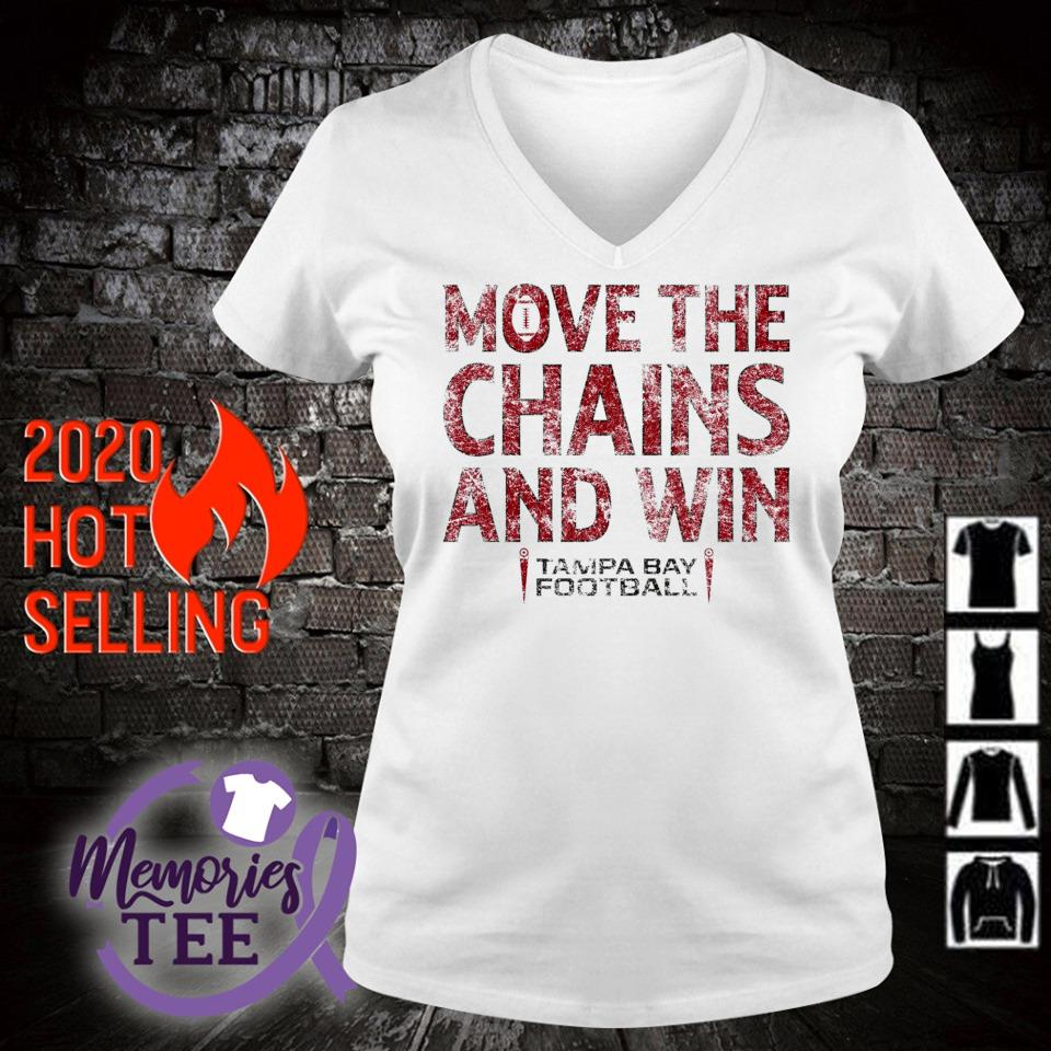 Move the chains and win Buccaneers s v-neck t-shirt