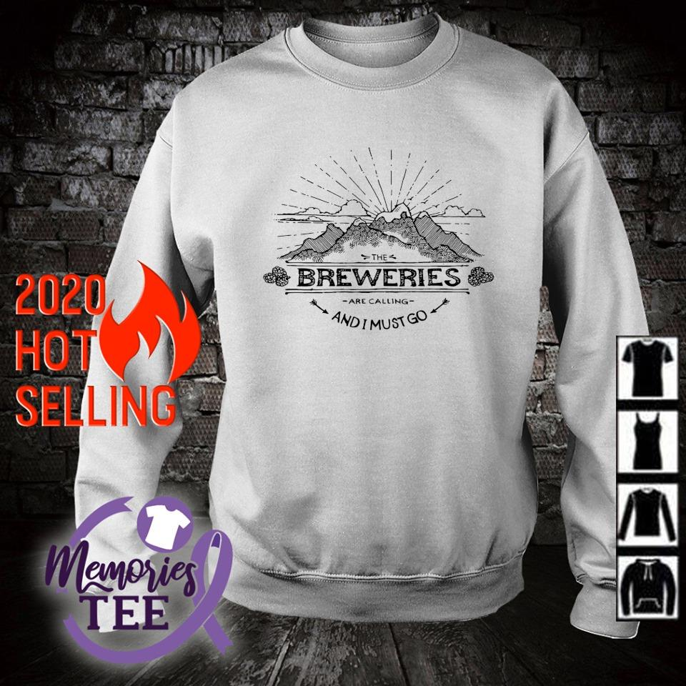 The Breweries are calling and I must go s sweater