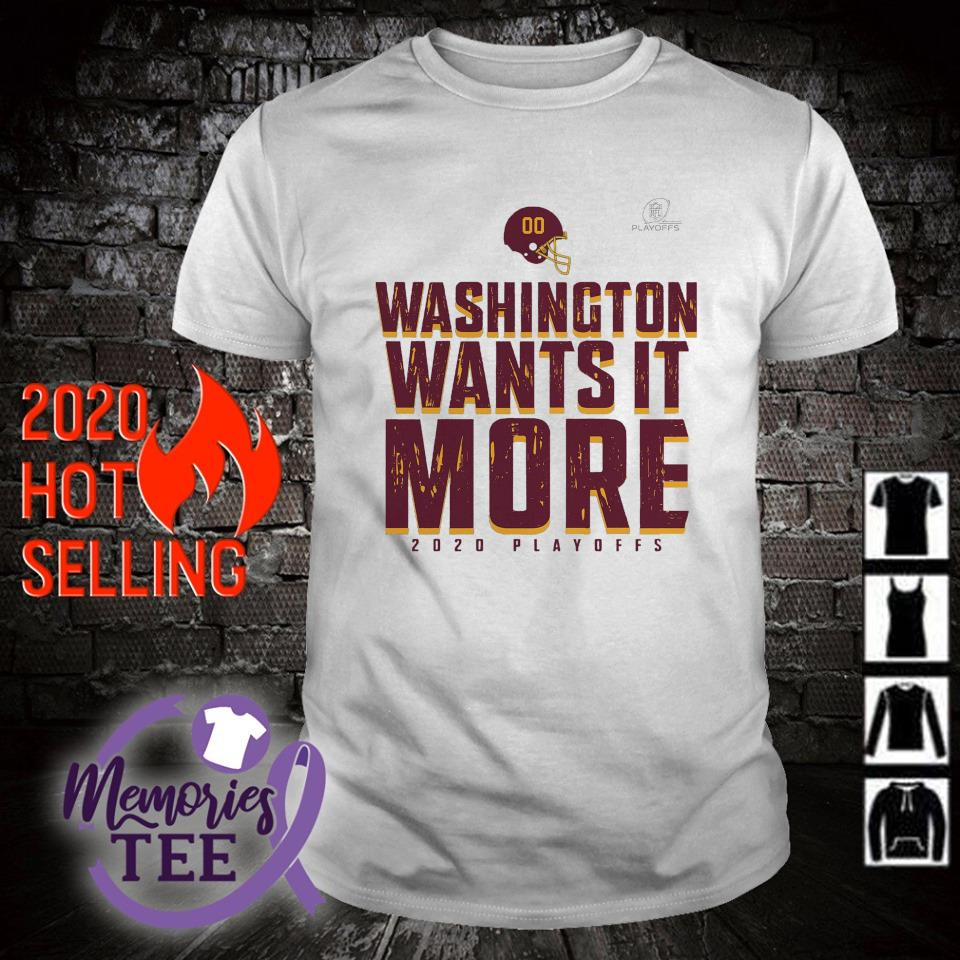 Washington wants it more 2020 playoffs shirt